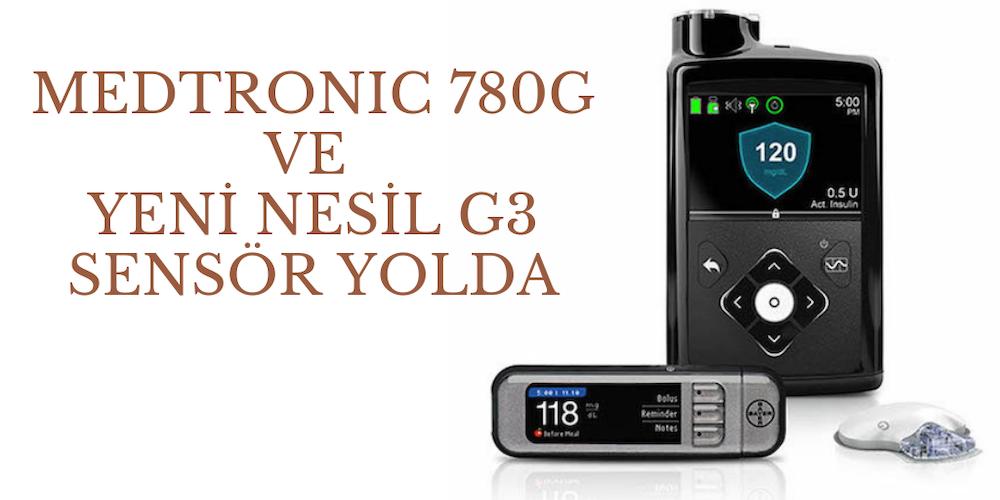 Medtronic 780G Ve Yeni Nesil G3 Sensör Yolda   Diyabetimben com